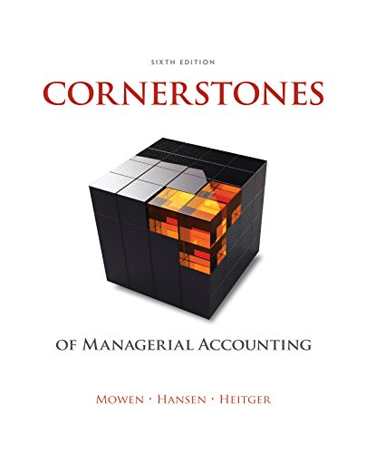 fundamental cornerstones of managerial accounting solution manual